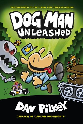 The Adventures of Dog Man 2: Unleashed - Dog Man 2 (Paperback)