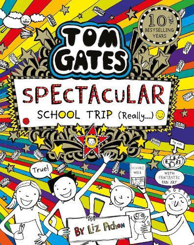 Tom Gates: Spectacular School Trip (Really.) - Tom Gates 17 (Paperback)