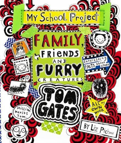 Tom Gates: Family, Friends and Furry Creatures - Tom Gates 12 (Paperback)