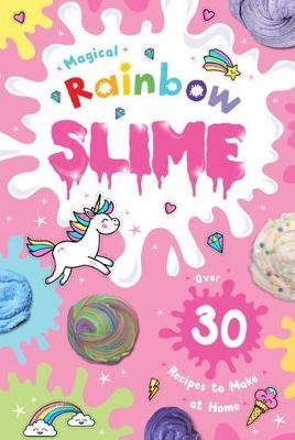 Magical Rainbow Slime (Paperback)