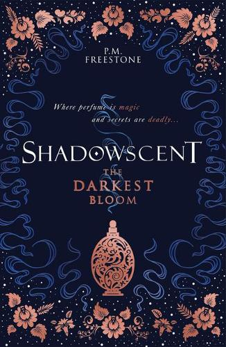 Shadowscent: The Darkest Bloom - Shadowscent 1 (Paperback)