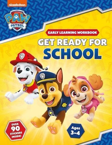 Get Ready for School! (PAW Patrol Early Learning Sticker Workbook) - Paw Patrol (Paperback)