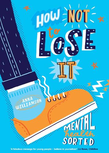 How Not to Lose It: Mental Health - Sorted (Paperback)