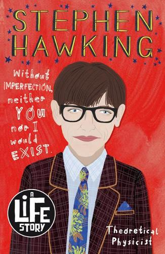 Stephen Hawking - A Life Story (Paperback)