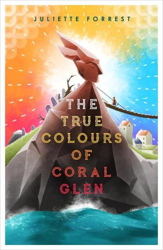 The True Colours of Coral Glen (Paperback)