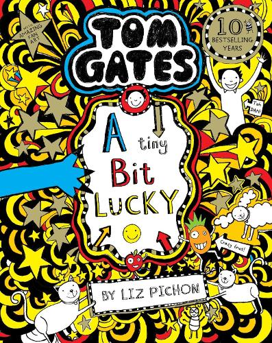 Tom Gates: A Tiny Bit Lucky - Tom Gates 7 (Paperback)