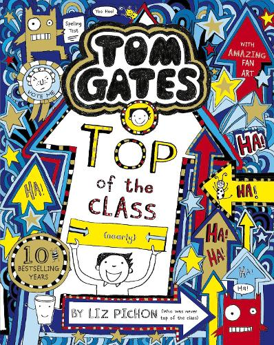 Tom Gates: Top of the Class (Nearly) - Tom Gates 9 (Paperback)