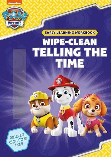 Wipe-Clean Telling the Time - Paw Patrol (Paperback)
