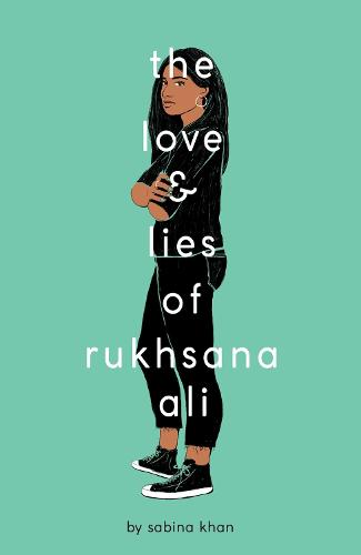 The Love and Lies of Rukhsana Ali (Paperback)