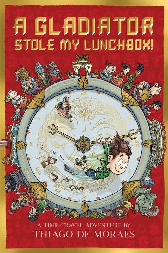 A Gladiator Stole My Lunchbox (Paperback)