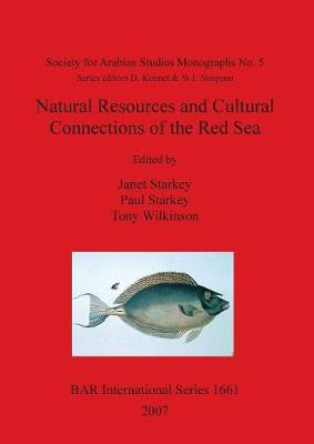 Natural Resources and Cultural Connections of the Red Sea - British Archaeological Reports International Series (Paperback)