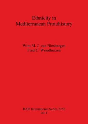 Ethnicity in Mediterranean Protohistory - British Archaeological Reports International Series (Paperback)