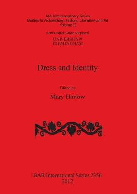 Dress and Identity - British Archaeological Reports International Series (Paperback)