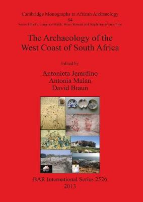 The Archaeology of the West Coast of South Africa - British Archaeological Reports International Series (Paperback)