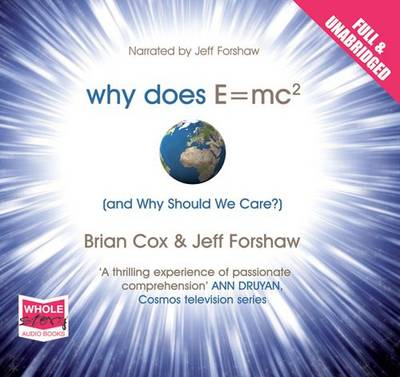 Why Does E=mc2 and Why Should We Care? (CD-Audio)