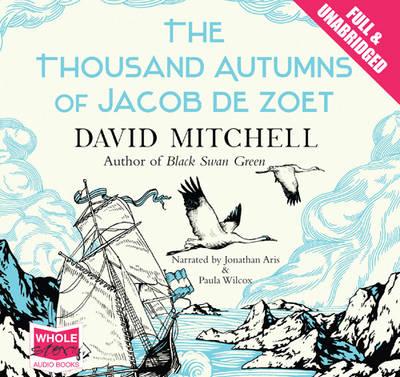 The Thousand Autumns of Jacob De Zoet (CD-Audio)