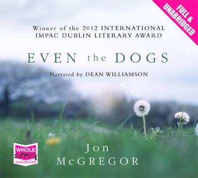 Even the Dogs (CD-Audio)