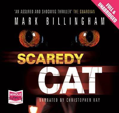 Scaredy Cat - Inspector Tom Thorne Series 2 (CD-Audio)