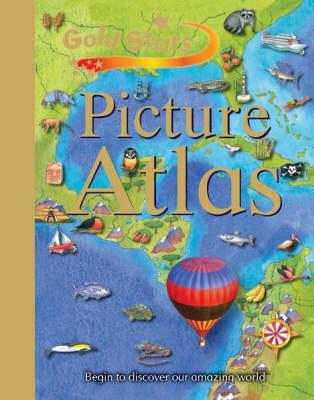 Gold Stars Children's Atlas - Gold Stars S. (Hardback)
