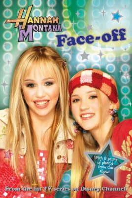 """Hannah Montana"": Face-off Bk. 3 - Disney Novelisation (Paperback)"