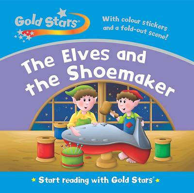 Gold Stars Start Reading: Elves and Shoemaker (Hardback)