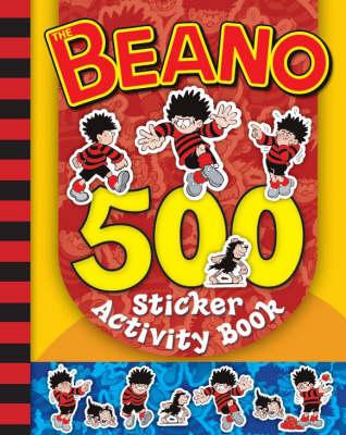 500 Beano Stickers - Beano Activity/Sticker Book (Paperback)