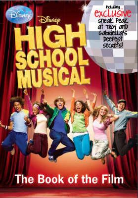 "Disney ""High School Musical"" - Disney Book of the Film (Paperback)"
