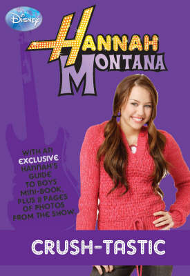 "Disney ""Hannah Montana"" Novel: Crush Bk. 6 - Disney Novels (Paperback)"