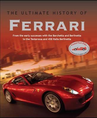 Cars Ultimate History: Ferrari (Hardback)