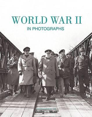 World War II in Photographs (Hardback)