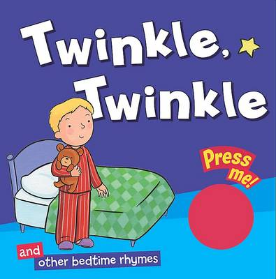 Single Sound Nursery Rhymes: Twinkle Twinkle and Others (Board book)