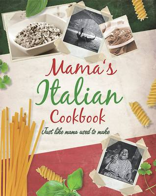 Mama's Italian Cookbook (Hardback)