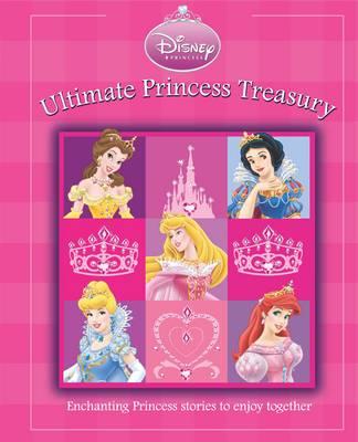 Disney Mega Treasury: Ultimate Princess Treasury: Princess (Hardback)