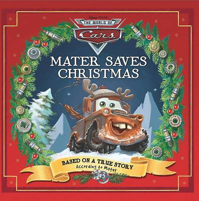 Disney Pixar Cars Mater Saves Christmas (Hardback)