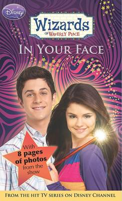 Disney Wizards Fiction: In Your Face Bk. 3 (Paperback)