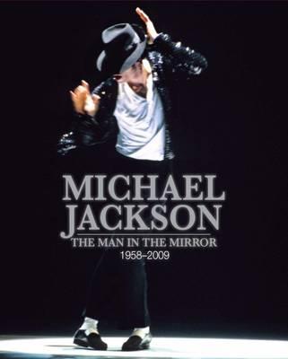 Michael Jackson: The King of Pop 1958-2009 - Unseen Archives (Hardback)