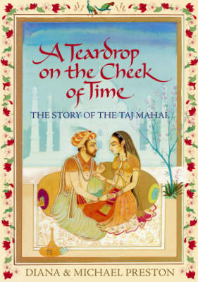 A Teardrop on the Cheek of Time: The Story of the Taj Mahal (CD-Audio)