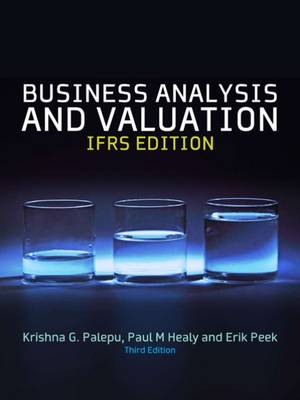 Business Analysis & Valuation: Text and Cases (Paperback)