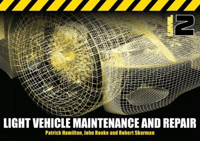 Light Vehicle Maintenance and Repair Level 2: Soft Bound Version (Paperback)