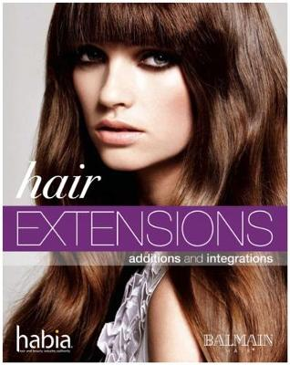 Hair Extensions: Additions and Integrations (Paperback)