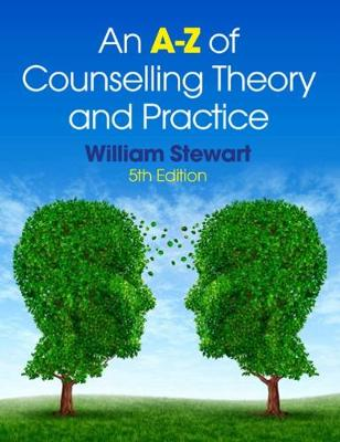 An A-Z of Counselling Theory and Practice (Paperback)