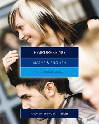 Maths & English for Hairdressing: Functional Skills (Paperback)