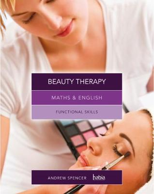 Maths & English for Beauty Therapy: Functional Skills (Paperback)