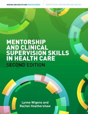 Mentorship and Clinical Supervision Skills in Health Care (Paperback)
