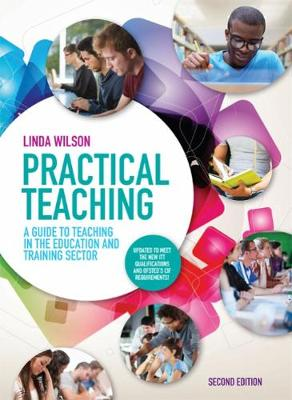 Practical Teaching: A Guide to Teaching in the Education and Training Sector (Paperback)