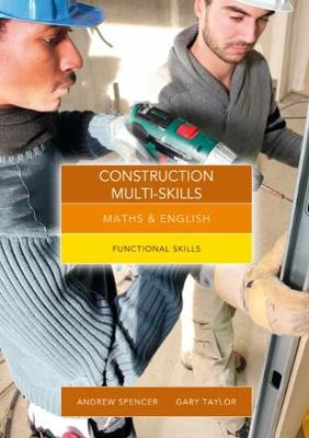 Maths and English for Construction Multi-Skills: Functional Skills (Paperback)
