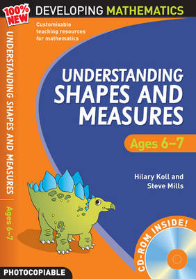 Understanding Shapes and Measures: Ages 6-7 - 100% New Developing Mathematics