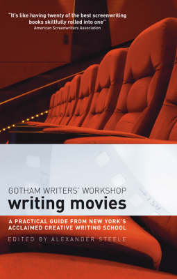 Writing Movies: A practical guide from New York's acclaimed creative writing school (Paperback)