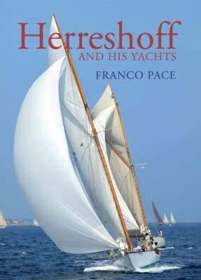 Herreshoff and His Yachts (Hardback)