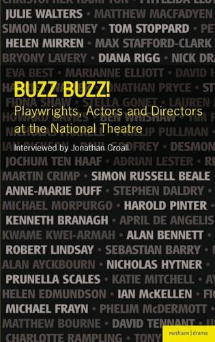 Buzz Buzz! Playwrights, Actors and Directors at the National Theatre - Plays and Playwrights (Paperback)